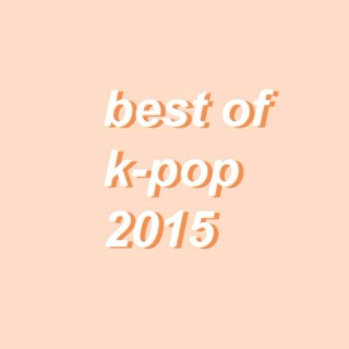 best of k-pop 2015