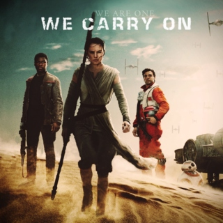 (We Are One) We Carry On