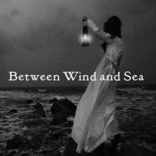 Between Wind and Sea