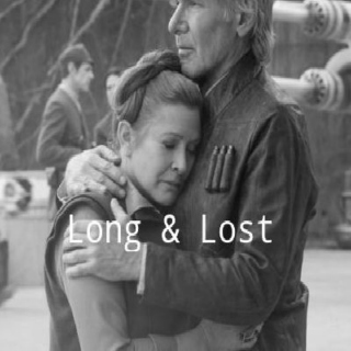 Long & Lost | A Force Awakens Han/Leia Mix