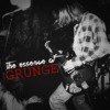 the essence of GRUNGE