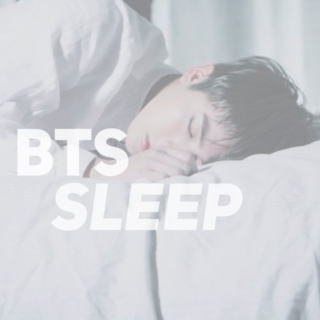 bts sleep