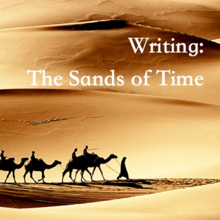 Writing: The Sands of Time