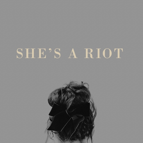 she's a riot