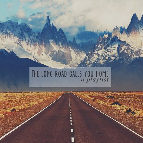 The long road calls you home