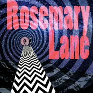 Rosemary Lane to the Mountains of the Moon