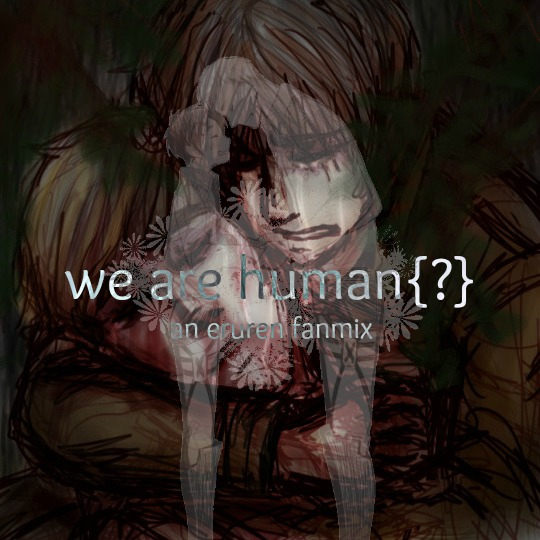 we are human{?}