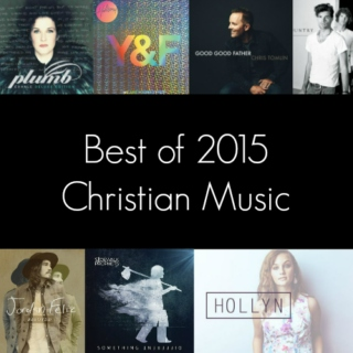 Best of 2015 - Christian Music
