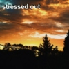 stressed out