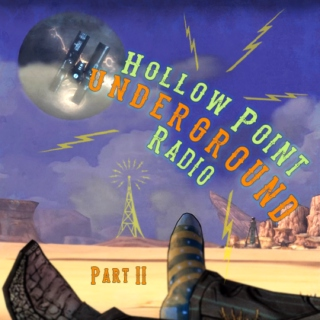 Hollow Point Underground Radio 2.0