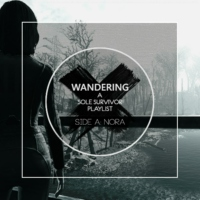 Wandering [SIDE A: NORA]