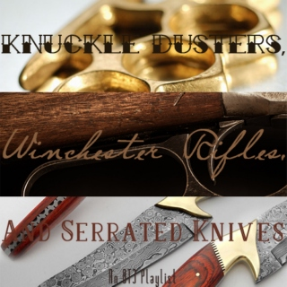 Knuckle Dusters, Winchester Rifles and Serrated Knives