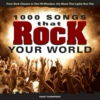 1000 Songs that Rock Your World: Money...That's What I Want (2)