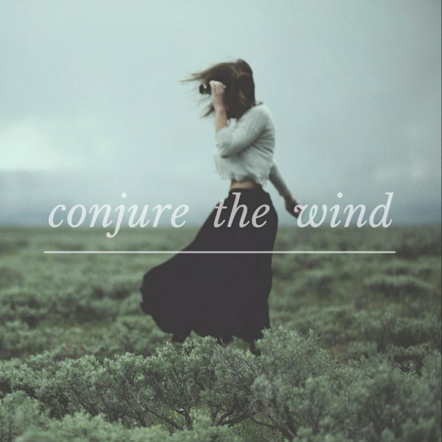conjure the wind