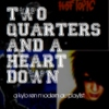 two quarters and a heart down