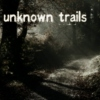 unknown trails