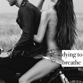 dying to breathe
