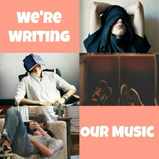 We're Writing Our Music