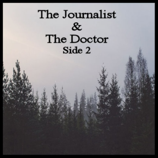 The Journalist and The Doctor [Side 2]
