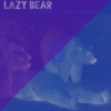 Lazy Bear - Resting From 2015