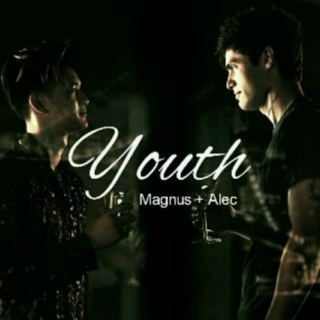 Youth//Malec