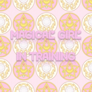 °˖✧ Magical Girl in Training ✧˖°
