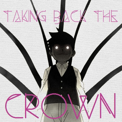Taking back the crown [Pride]