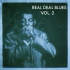 Real (raw) Deal Blues Vol. 2