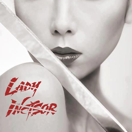 Lady Incisor [OLD]