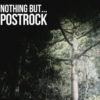Nothing but .. Post-Rock