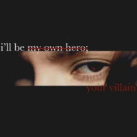 //i'll be your villain