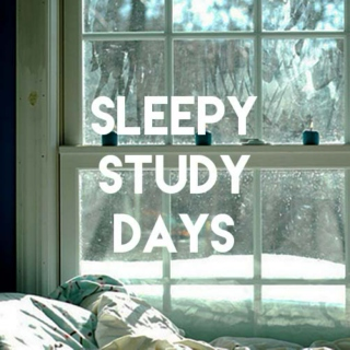 sleepy study days