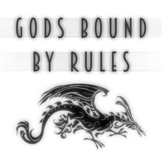 Gods Bound by Rules