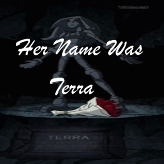 Her Name Was Terra