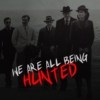 We are all being hunted [And then there were none]