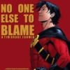 No One Else to Blame - a Tim Drake fanmix