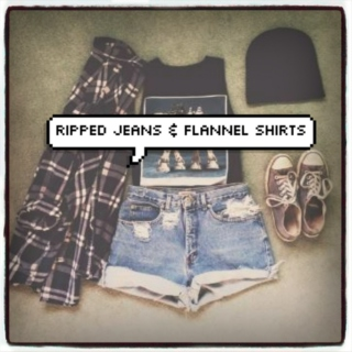 Ripped Jeans & Flannel Shirts