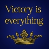 Victory is everything