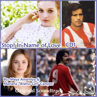Stop! In Name of Love (Soundtrack - CD 1)