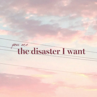 the disaster i want