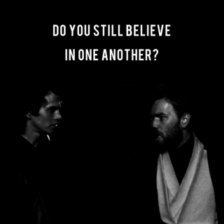 do you still believe in one another?