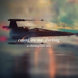 count on me, darling