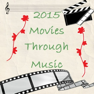 2015 Movies Through Music