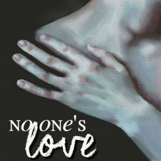 no one's love