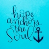 hope anchors the soul ⚓
