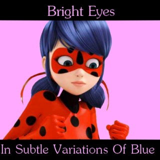 Bright Eyes in Subtle Variations of Blue