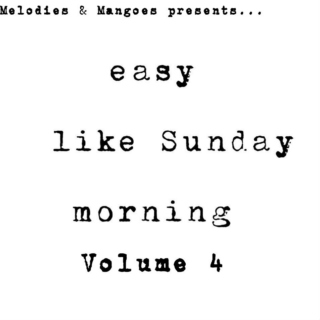 Easy Like Sunday Volume 4