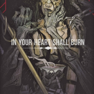 in your heart shall burn
