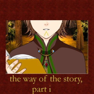 the way of the story - part i