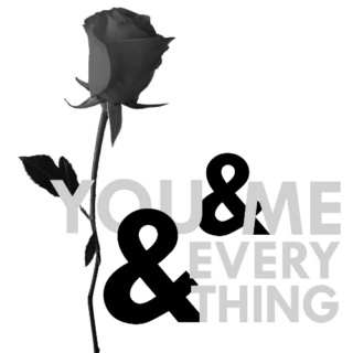 you and me and everything - feb mixtape